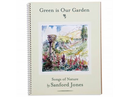 BOOK: GREEN IS OUR GRADEN, SONGS OF NATURE