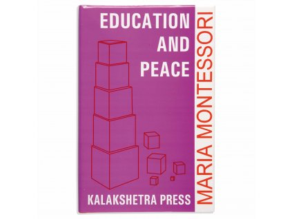 BOOK EDUCATION AND PEACE (1972)