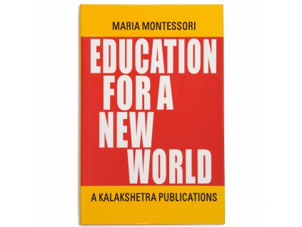 BOOK EDUCATION FOR A NEW WORLD (1991)