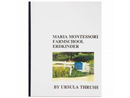 BOOK M. MONTESSORI FARMSCHOOL ERDKINDER