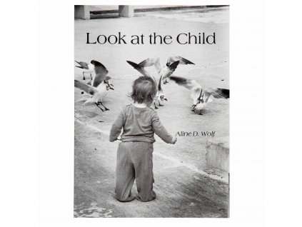 BOOK LOOK AT THE CHILD