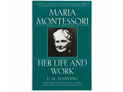 BOOK MARIA MONTESSORI - HER LIFE AND WORK