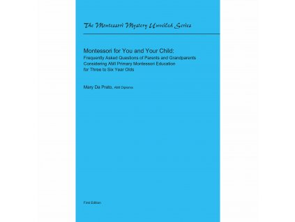 Montessori For You And Your Child (2011)