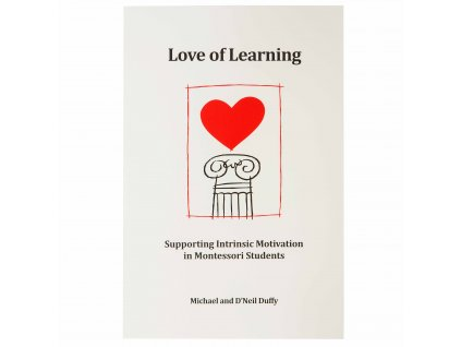 BOOK Love Of Learning: Supporting Intrinsic Motivation In Montessori Students (2012)