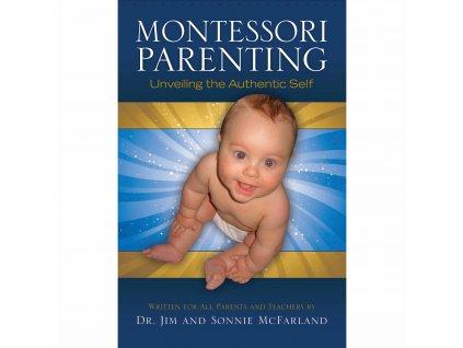 Montessori Parenting (2011)