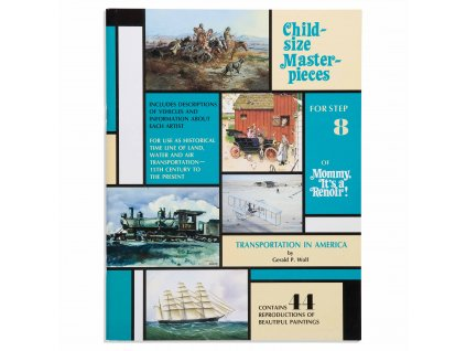 BOOK CHILD-SIZE MASTERPIECES TRANSPORT IN AMERICA