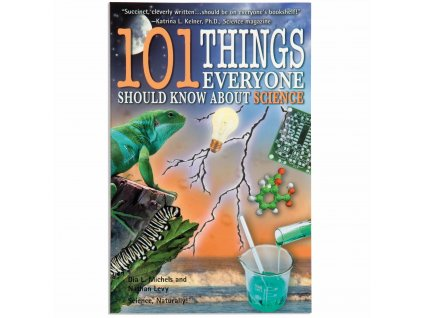 BOOK 101 THING EVERYONE SHOULD KNOW ABOUT SCIENCE