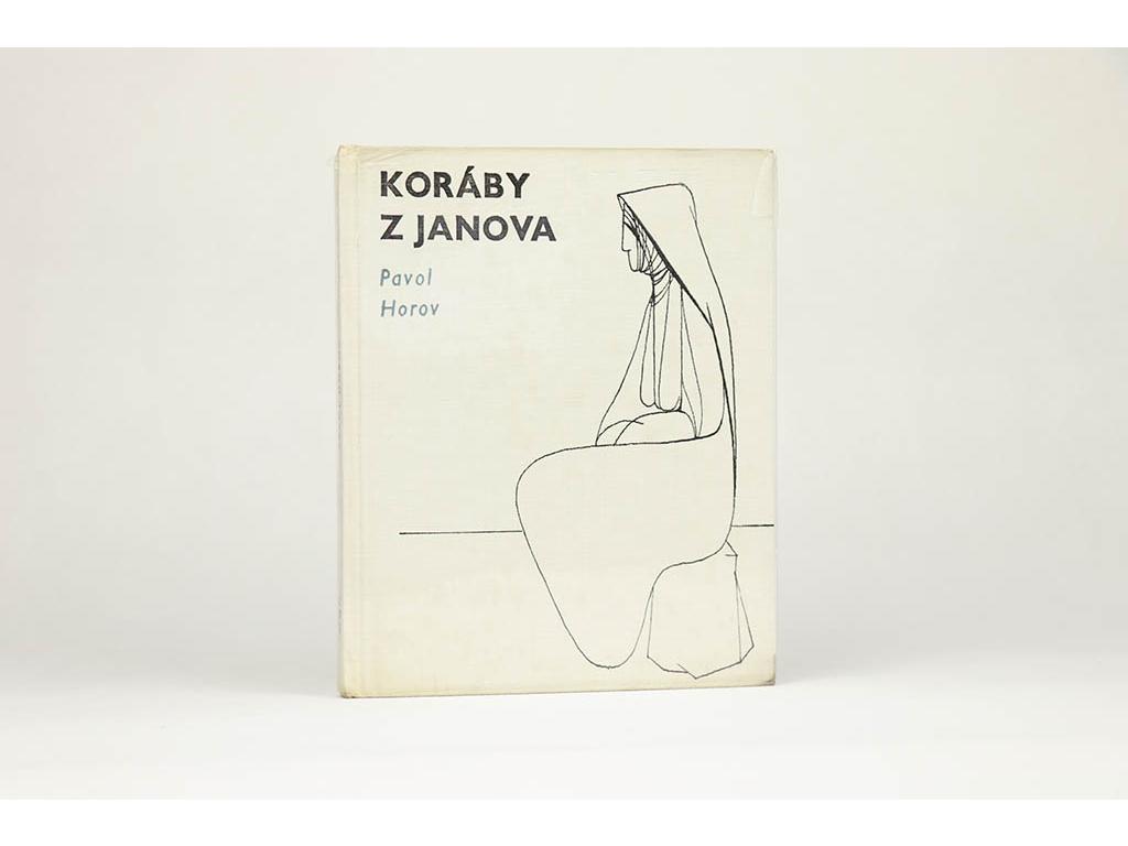 Pavol Horov - Koráby z Janova (1966)