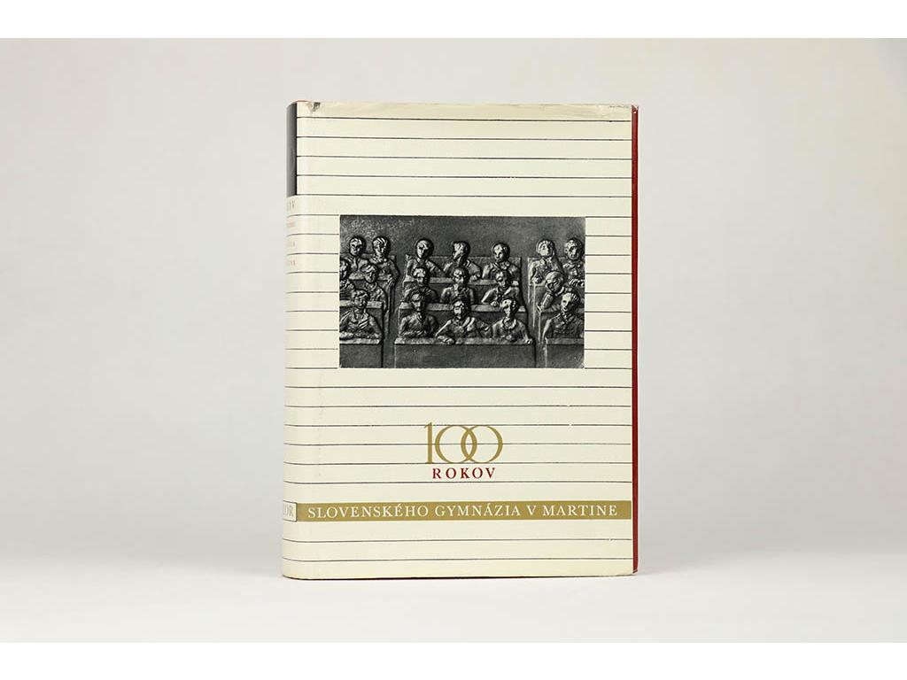 100 rokov slovenského gymnázia v Martine (1967)
