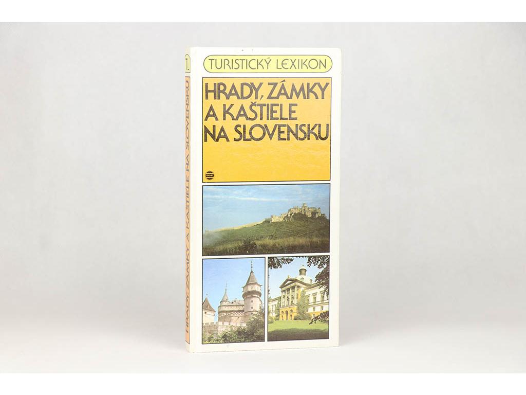 Eva Križanová, Blanka Puškárová - Hrady, zámky a kaštiele na Slovensku (1990)
