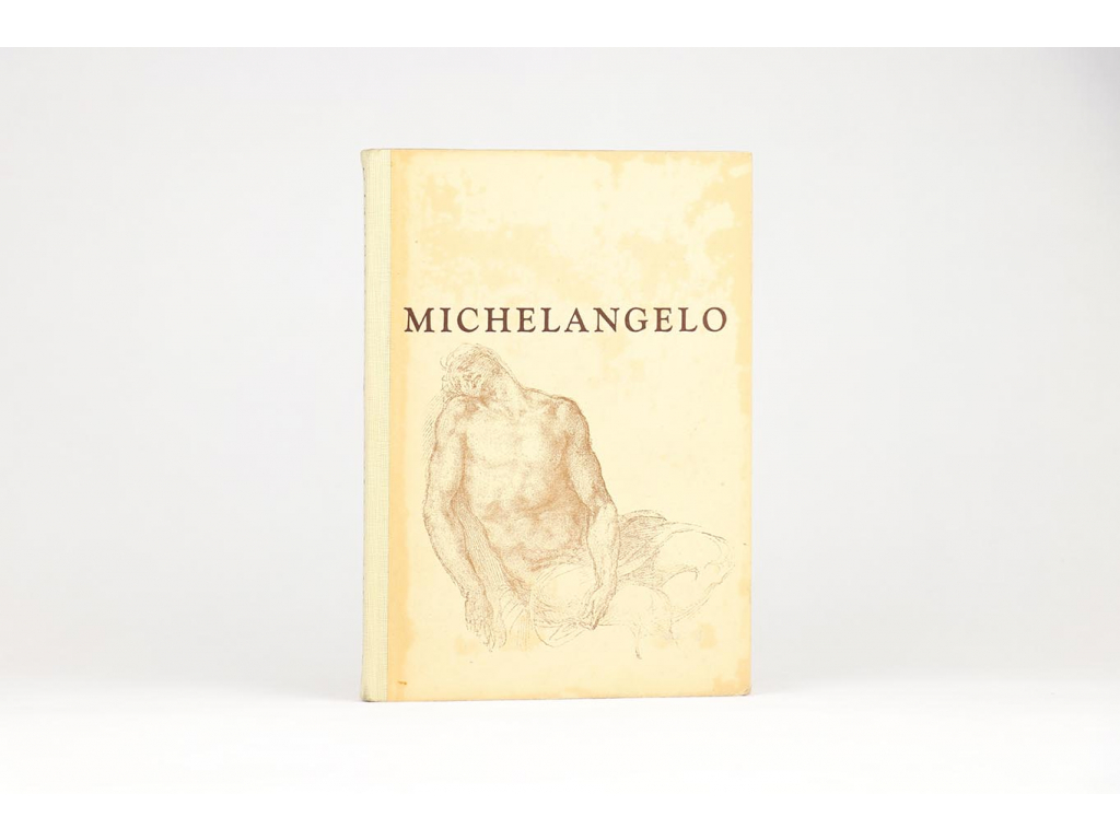 Jaromír Pečírka - Michelangelo Buonarroti: život a dílo (1949)