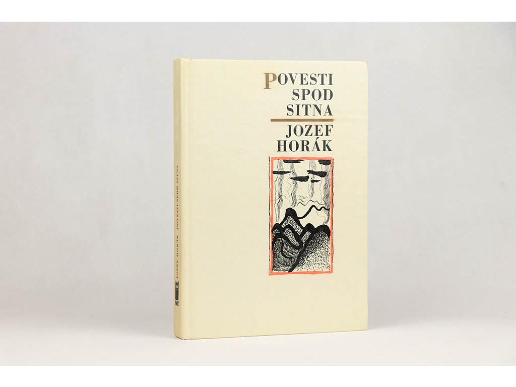 Jozef Horák - Povesti spod Sitna (1973)