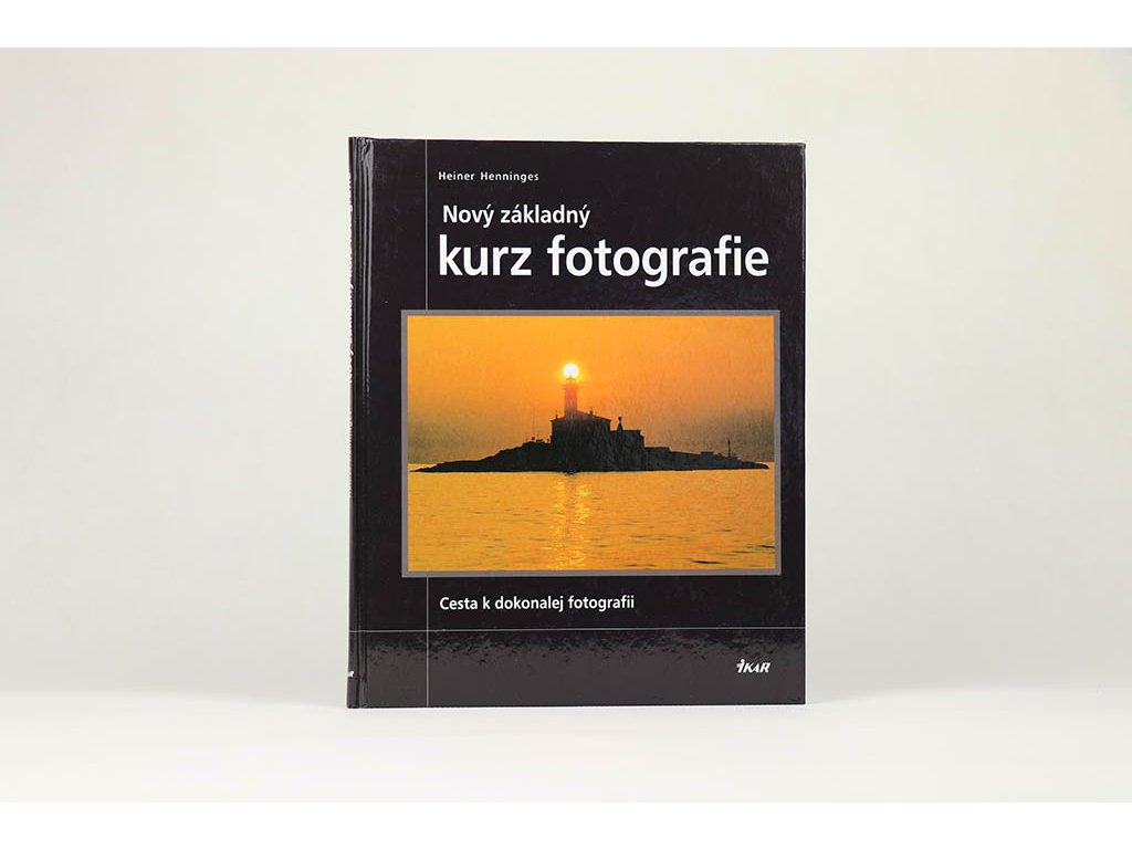 Heiner Henninges - Nový základný kurz fotografie (2002)