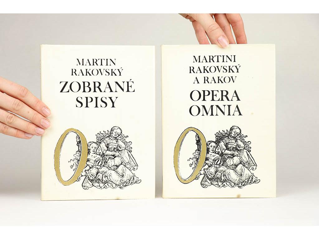 Martin Rakovský - Opera Omnia + Zobrané spisy (1974)