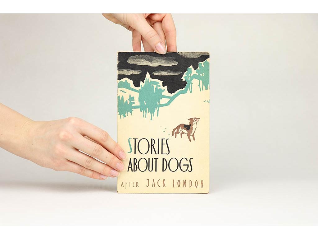 Stories about dogs after Jack London /s českým slovníkom