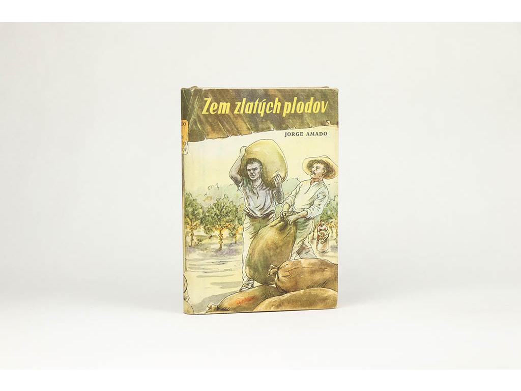 Jorge Amado - Zem zlatých plodov (1953)