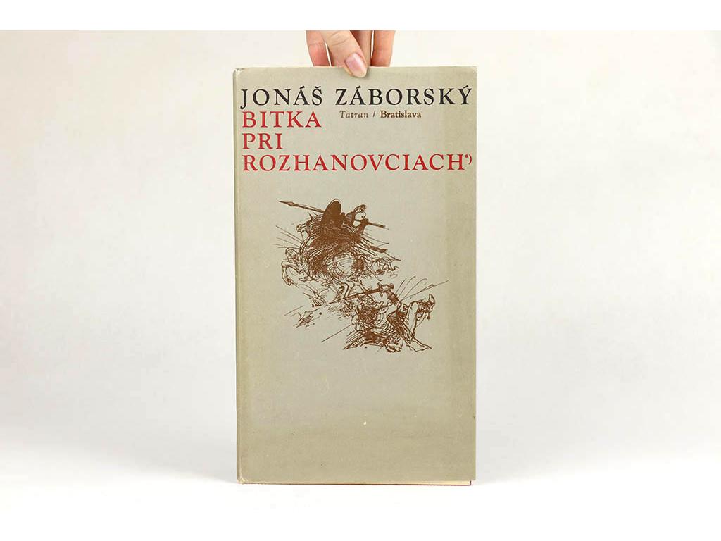 Jonáš Záborský - Bitka pri rozhanovciach (1976)