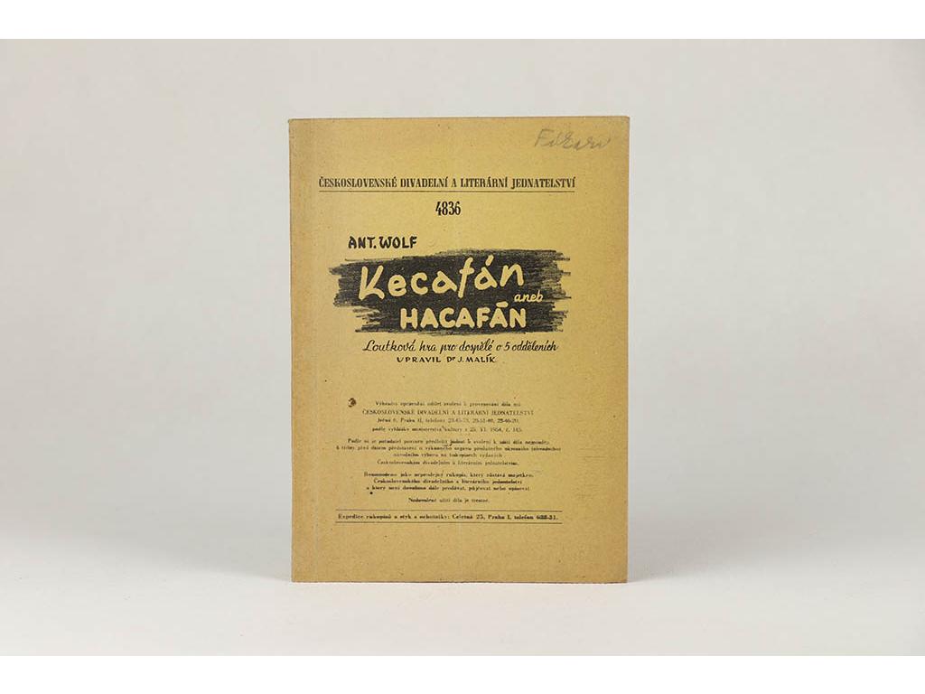 Antonín Wolf - Kecafán aneb Hacafán, největší raubíř svého století (1955)
