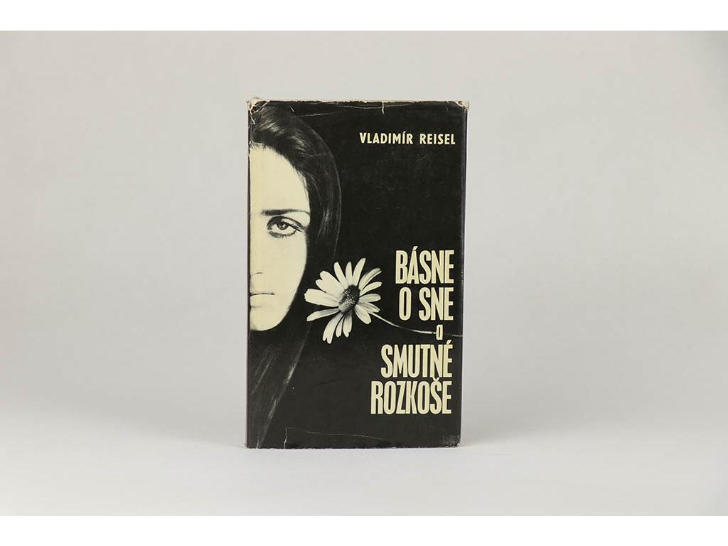 Vladimír Reisel - Básne o sne a Smutné rozkoše (1971)