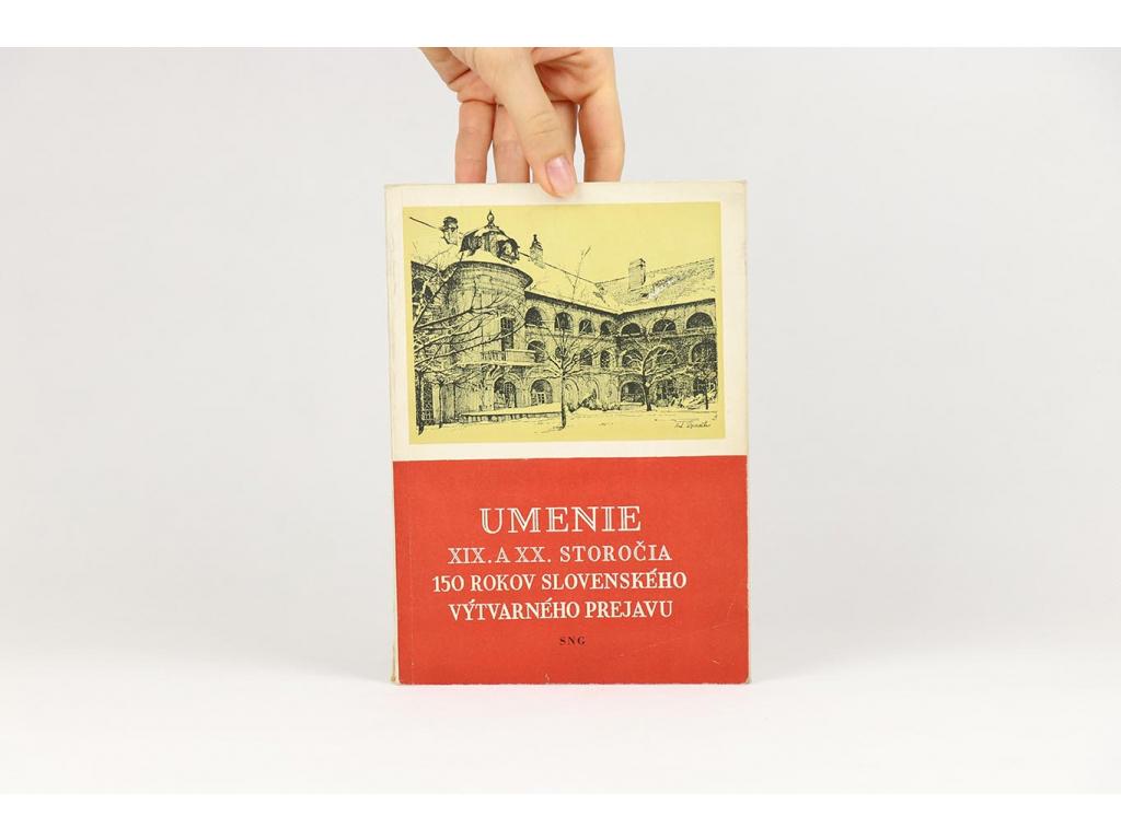 Umenie XIX. a XX. storočia: 150 rokov slovenského výtvarného prejavu (1955)