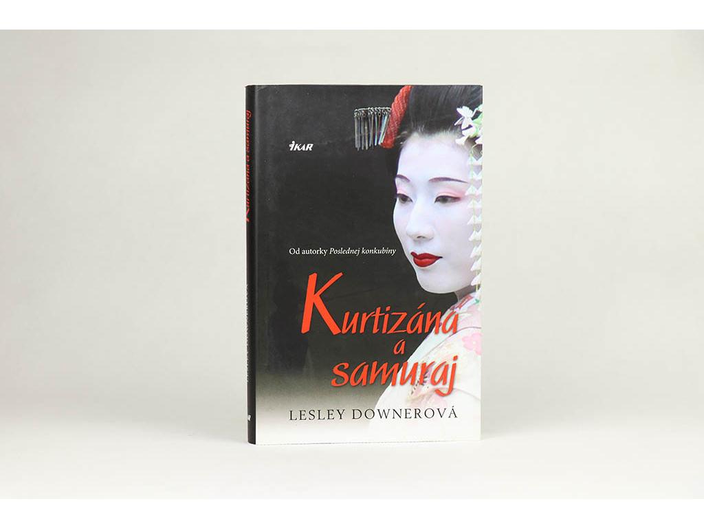 Lesley Downerová - Kurtizána a samuraj (2011)