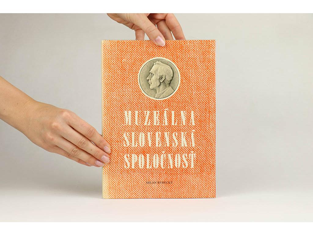 Milan Rybecký - Muzeálna slovenská spoločnosť a jej miesto v národnej kultúre (1983)