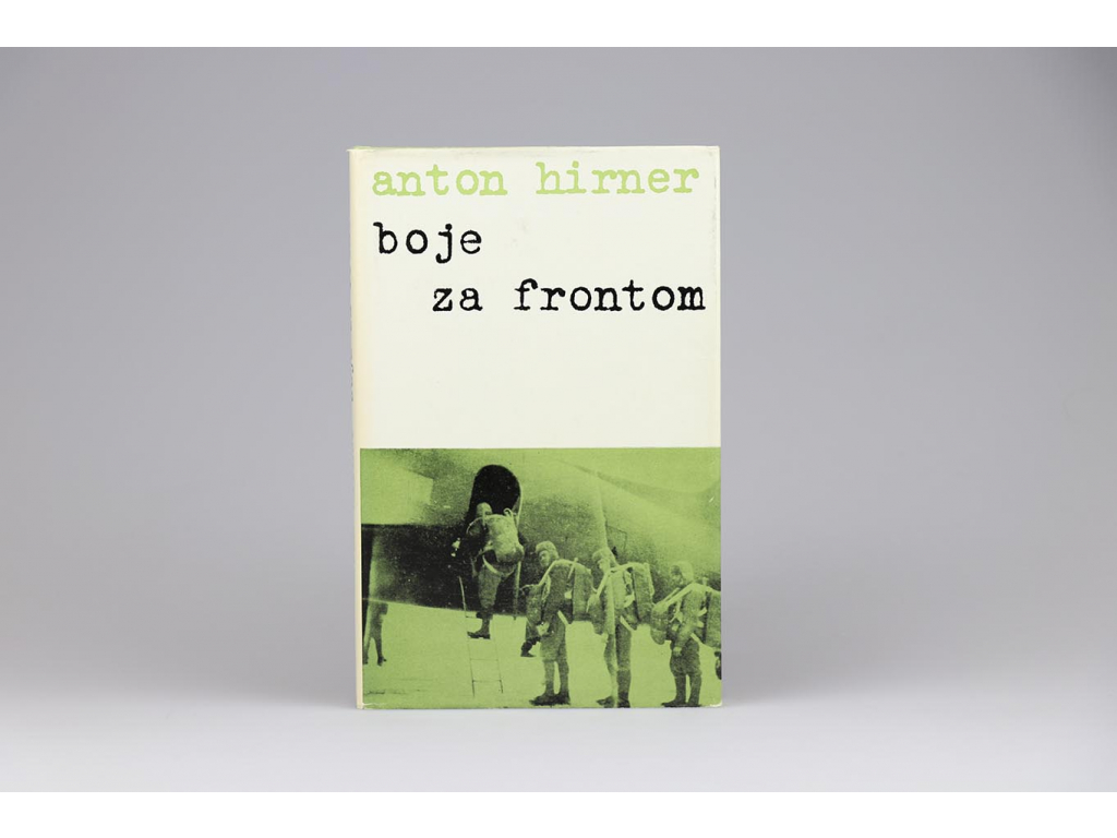 Anton Hirner - Boje za frontom (1986)