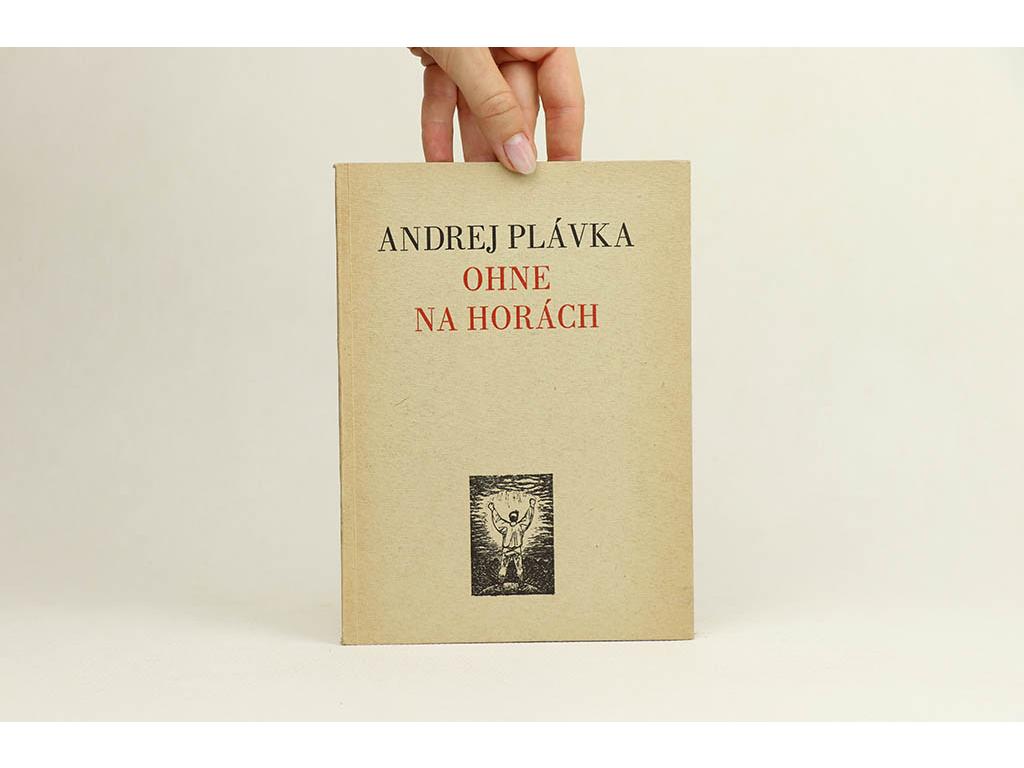 09fcf8a20 Antikvariát Staroknih │ Andrej Plávka - Ohne na horách (1949)