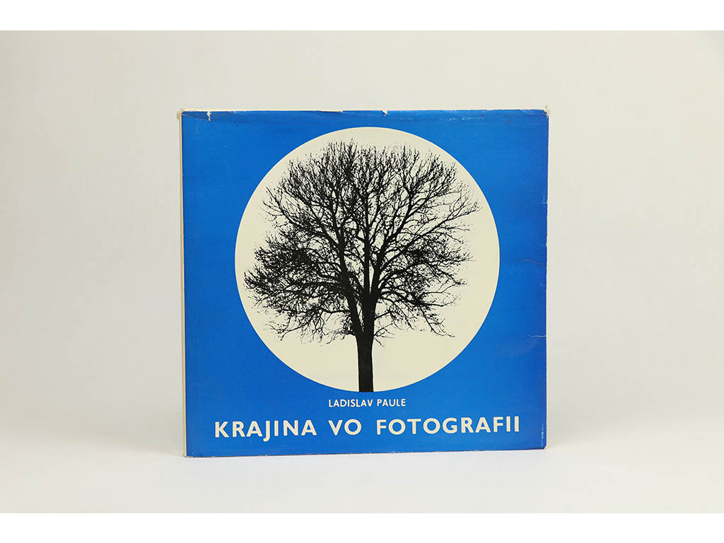 Ladislav Paule - Krajina vo fotografii (1975)