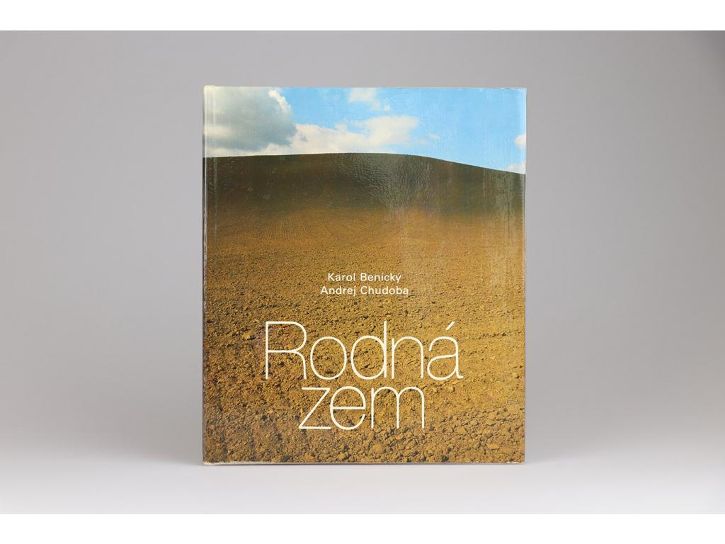 Karol Benický, Andrej Chudoba - Rodná zem (1980)