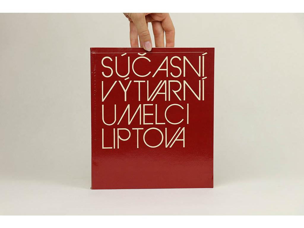 Súčasní výtvarní umelci Liptova (1979)