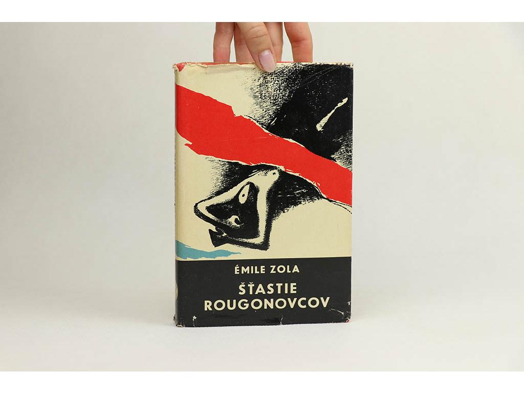 Émile Zola - Šťastie Rougonovcov (1965)