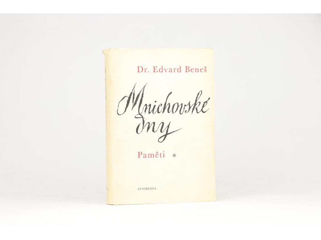 Edvard Beneš - Mnichovské dny (1968)