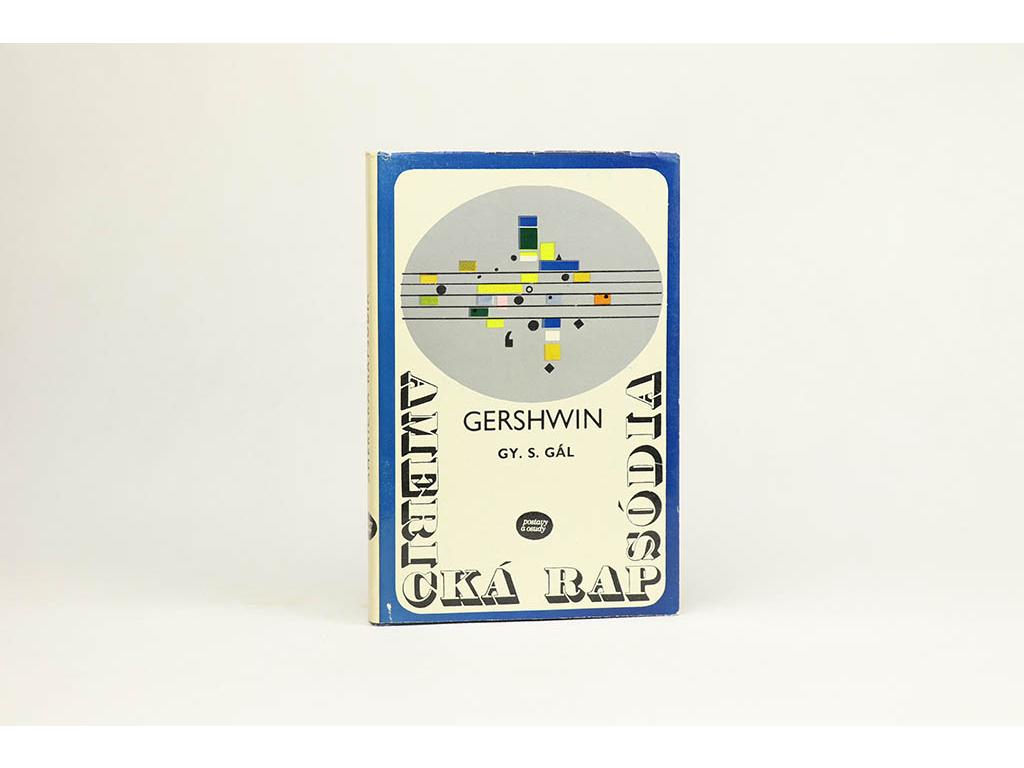 G. S. Gál - Americká rapsódia: Život Georgea Gershwina (1975)