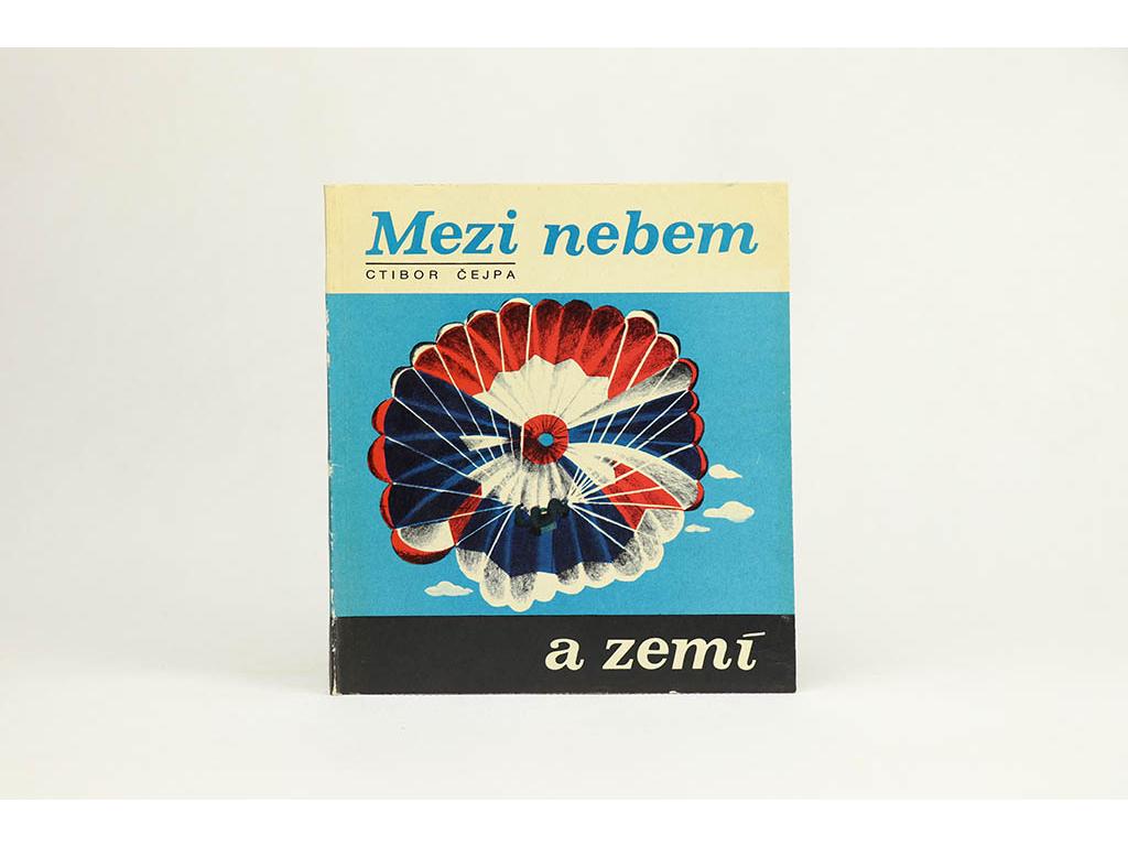 Ctibor Čejpa - Mezi nebem a zemí (1977)