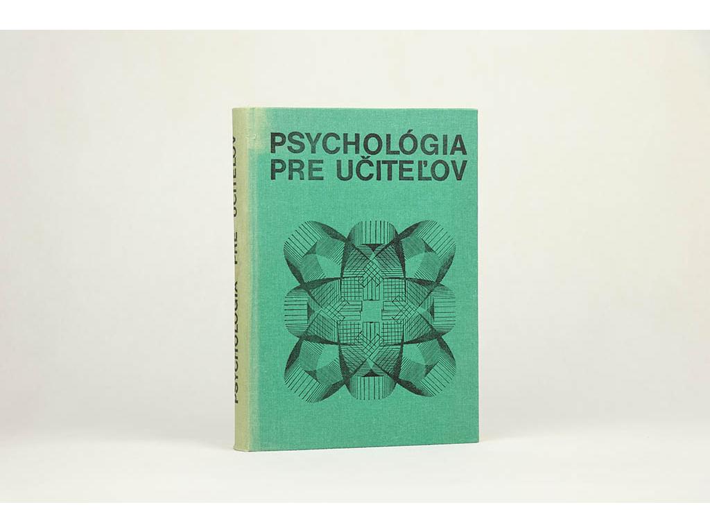 L. Ďurič, J. Štefanovič - Psychológia pre učiteľov (1977)