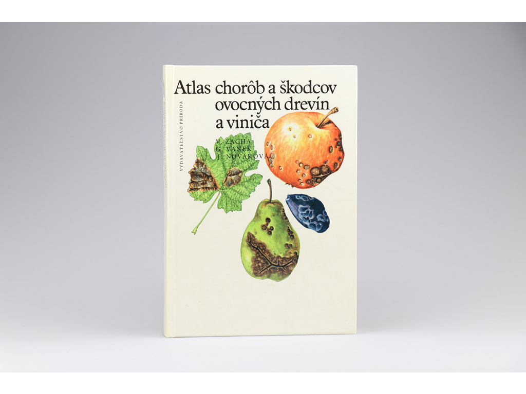 Vladimír Zacha - Atlas chorôb a škodcov ovocných drevín a viniča (1989)