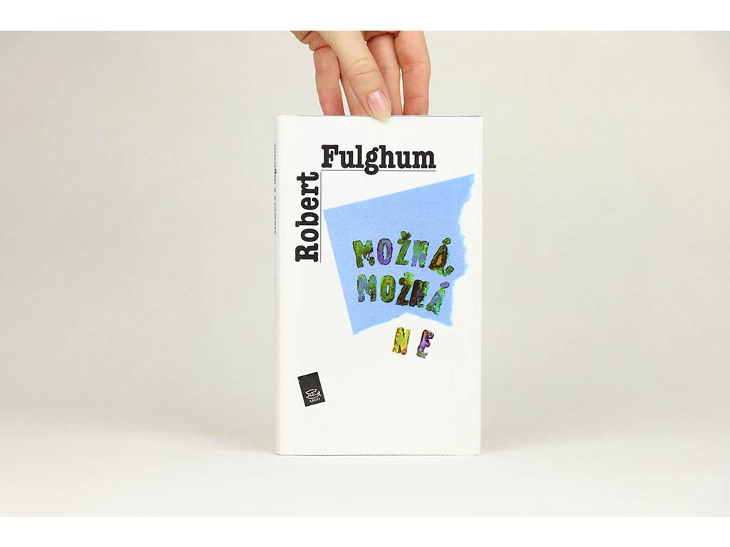 Robert Fulghum - Možná, možná ne (1996)