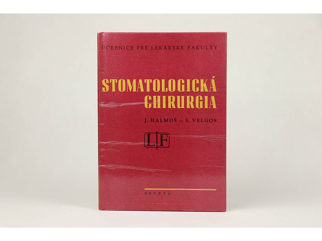 J. Halmoš, Š. Veglos - Stomatologická chirurgia (1978)