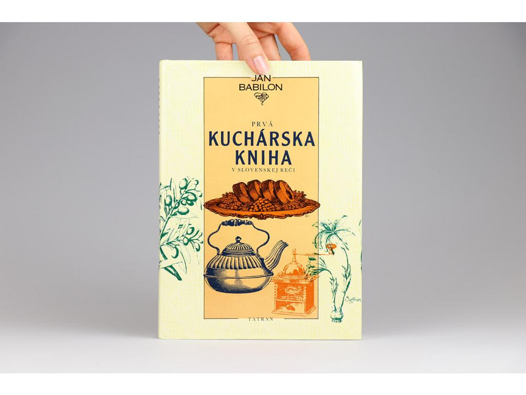 Ján Babilon - Prvá kuchárska kniha v slovenskej reči (1989)
