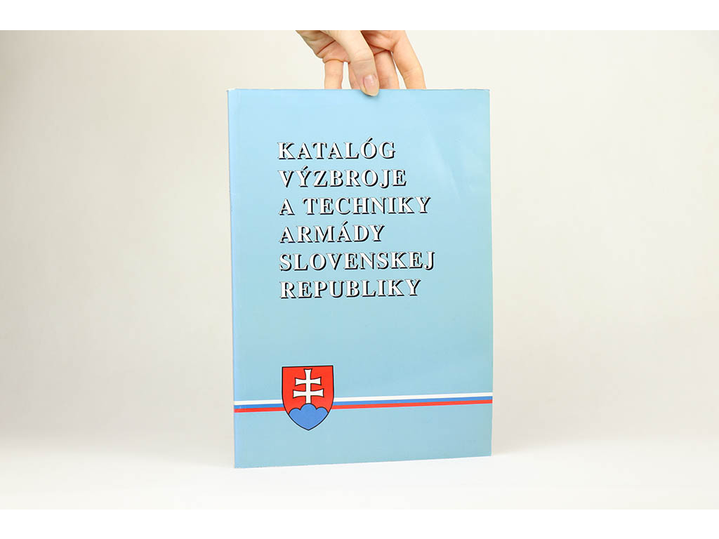 Katalóg výzbroje a techniky armády Slovenskej republiky (1994)