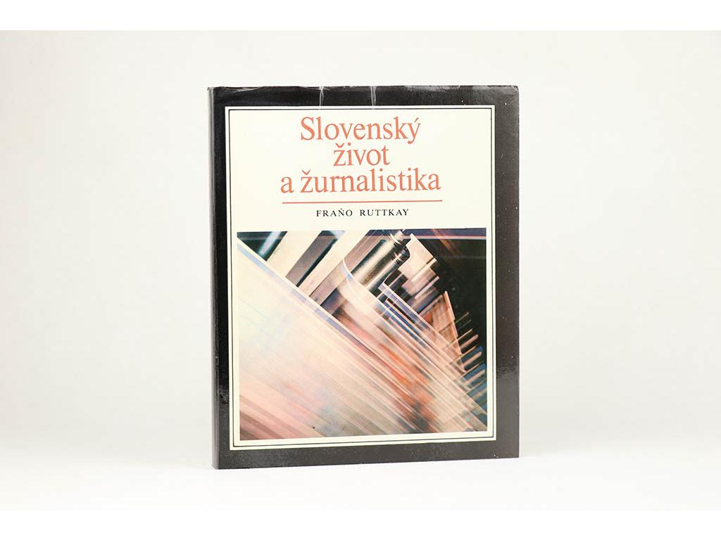 Fraňo Ruttkay - Slovenský život a žurnalistika (1987)