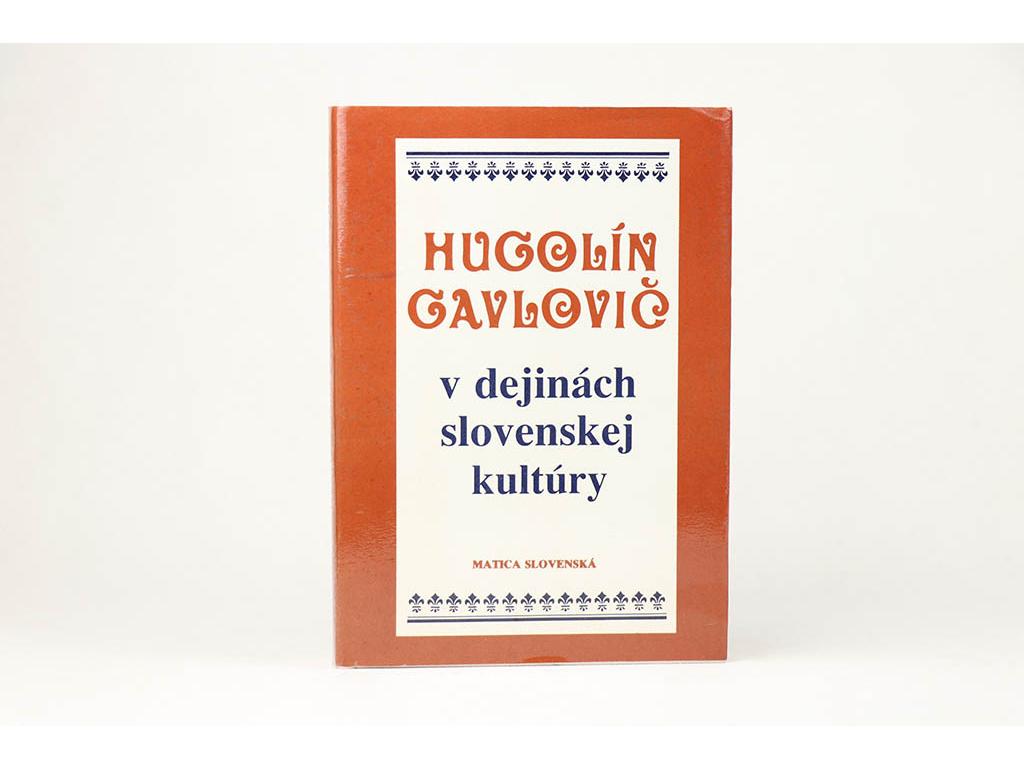 Hugolín Gavlovič v dejinách slovenskej kultúry (1989)