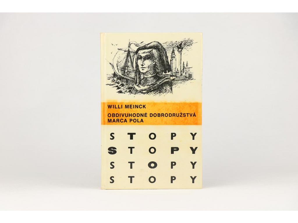 Willi Meinck - Obdivuhodné dobrodružstvá Marca Pola (1982)