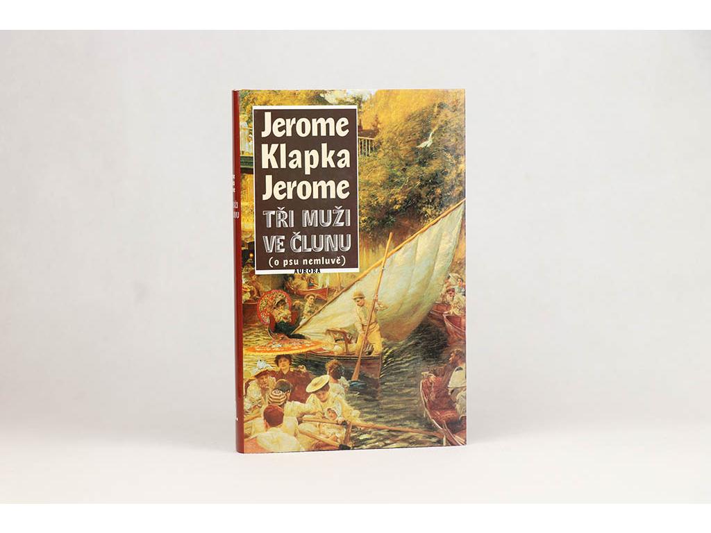 Jerome Klapka Jerome - Tři muži ve člunu (2000)
