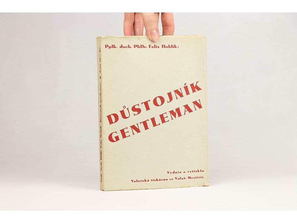 Felix Hoblík - Důstojník gentleman (1937)