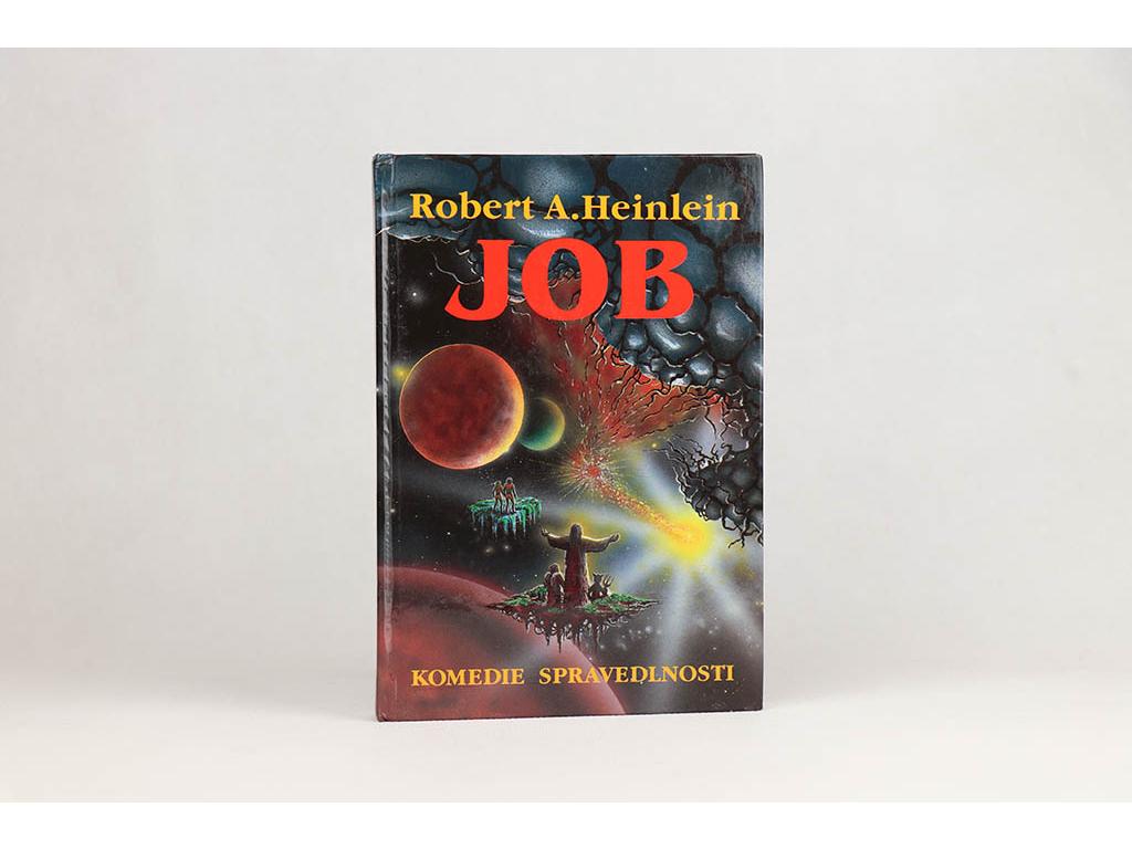 Robert A. Heinlein - Job: Komedie spravedlnosti (1993)