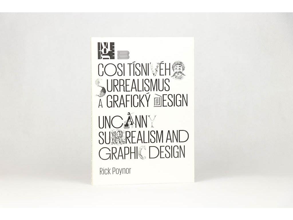 Rick Poynor - Cosi tísnivého: Surrealismus a grafický design (2010)