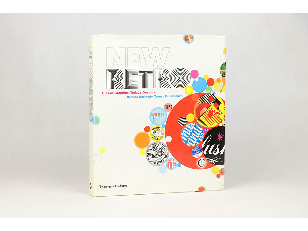 Brenda Dermody, Teresa Breathnach - New Retro: Classic Graphick, Today's Designs (2009)