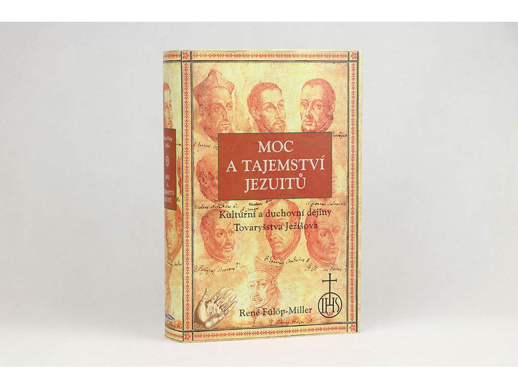 René Fülöp-Miller - Moc a tajemství jezuitů (2000)
